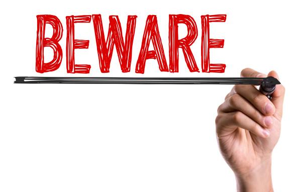 beware-sign-shutterstock_309625781-2-585x382
